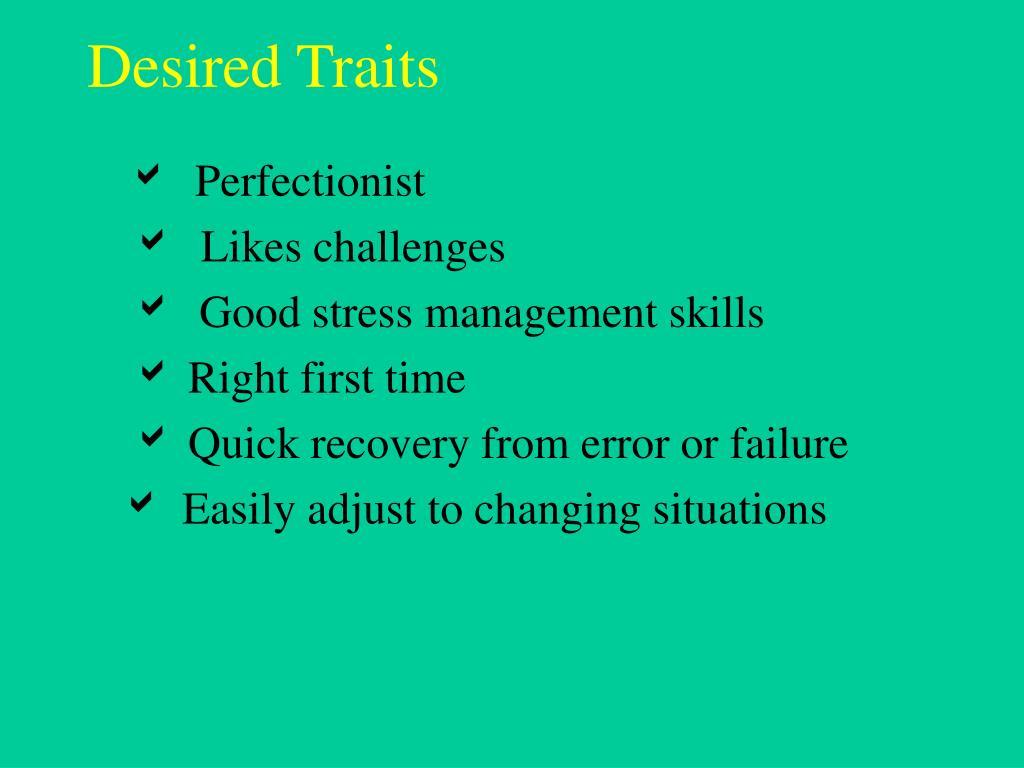 Desired Traits