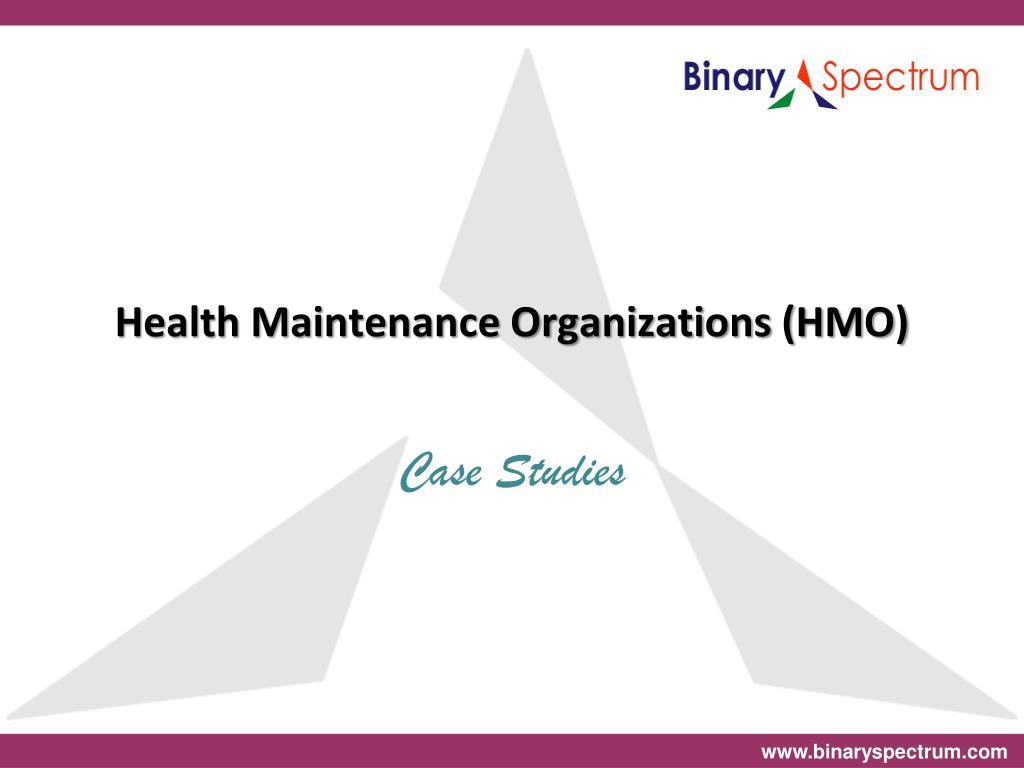 Health Maintenance Organizations (HMO)