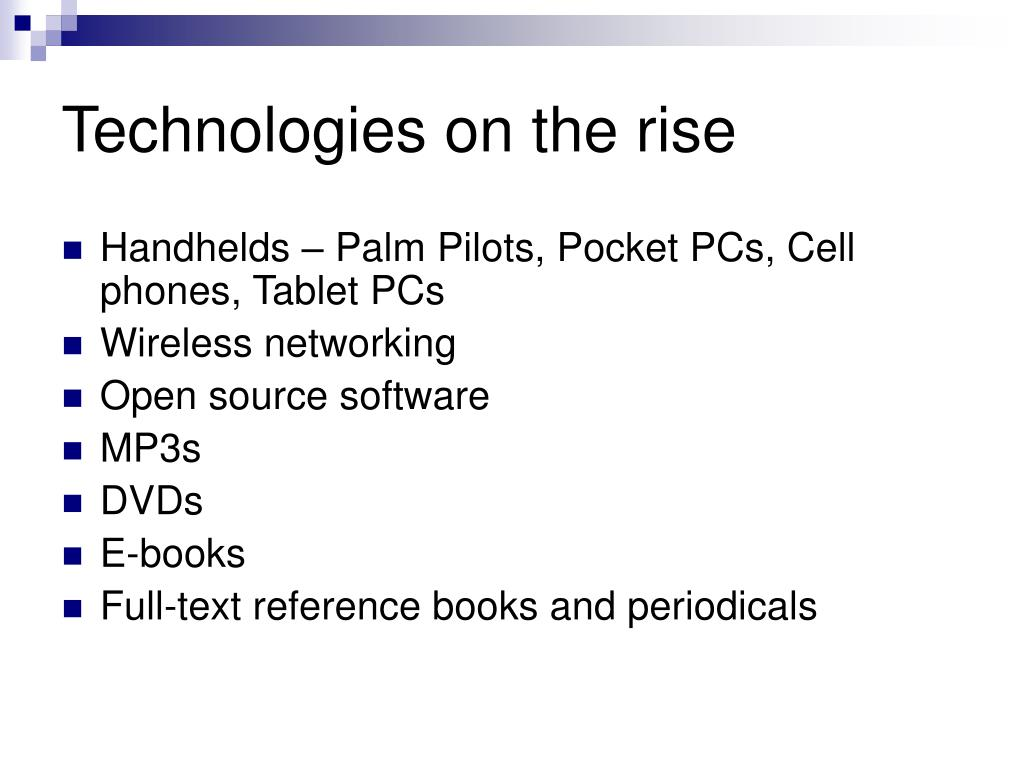 Technologies on the rise