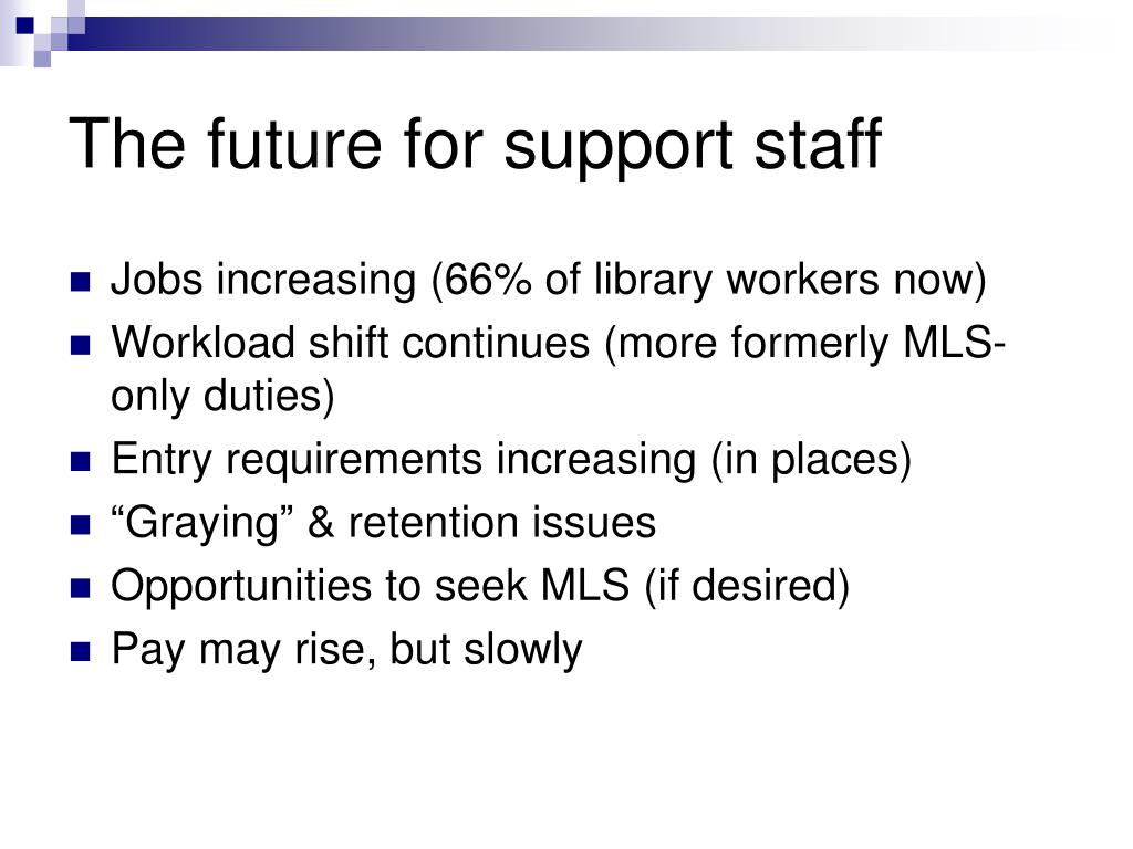 The future for support staff