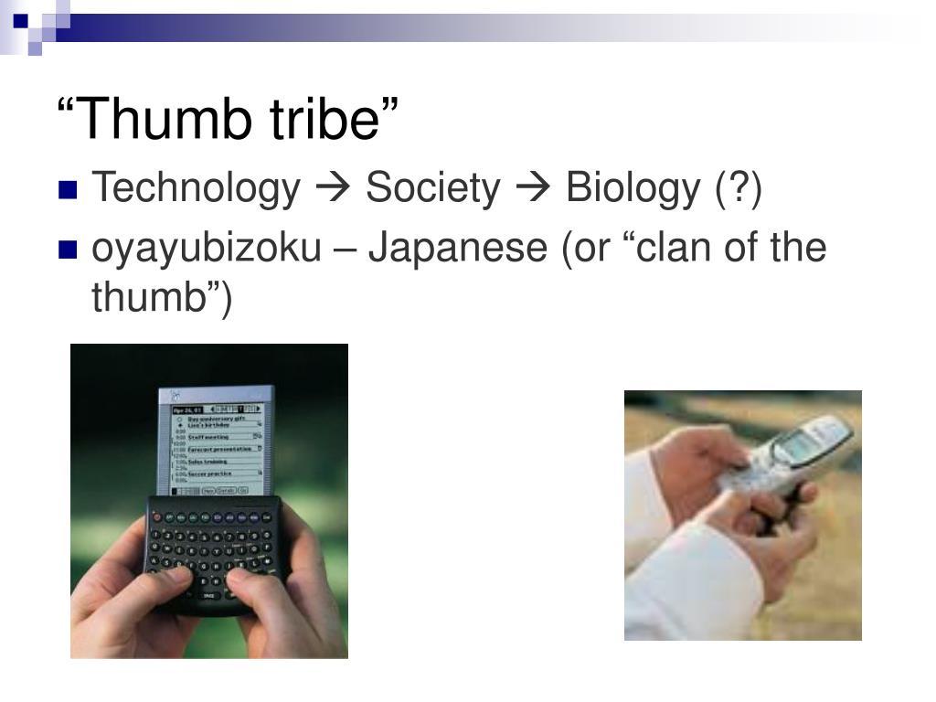 """Thumb tribe"""