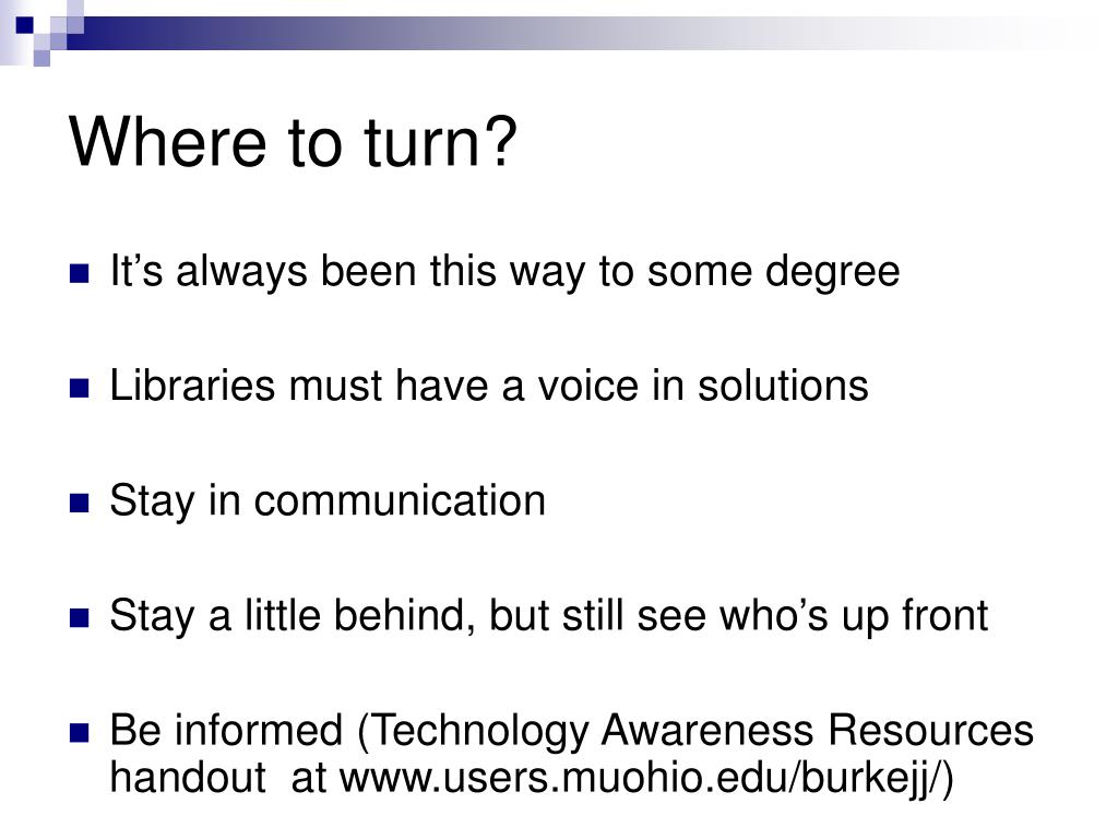 Where to turn?