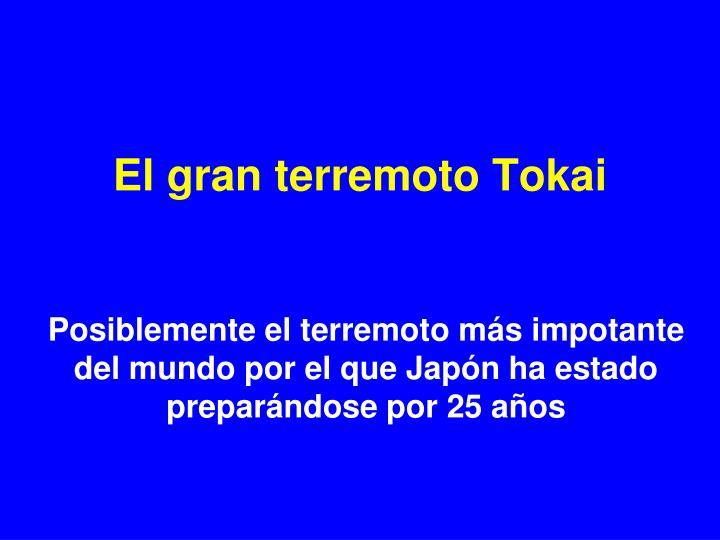 El gran terremoto Tokai