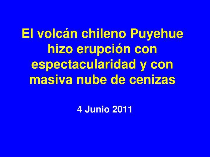 El volcán chileno Puyehue hizo erupción con espectacularidad y con masiva nube de cenizas