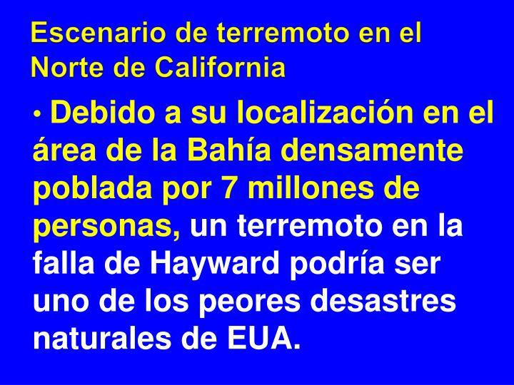 Escenario de terremoto en el Norte de California