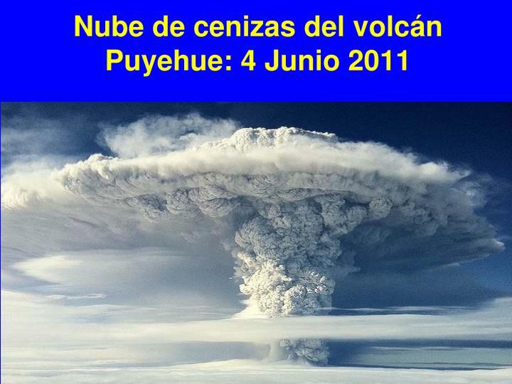Nube de cenizas del volcán Puyehue: 4 Junio 2011