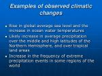 examples of observed climatic changes7