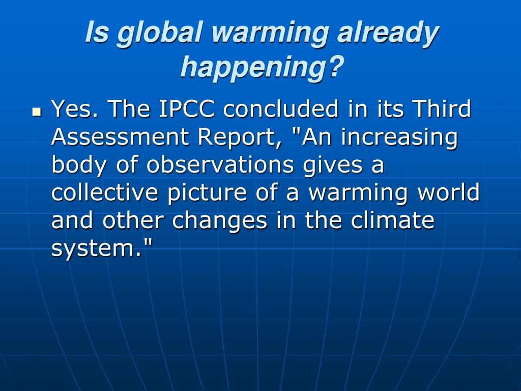 Is global warming already happening?