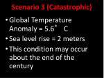 scenario 3 catastrophic