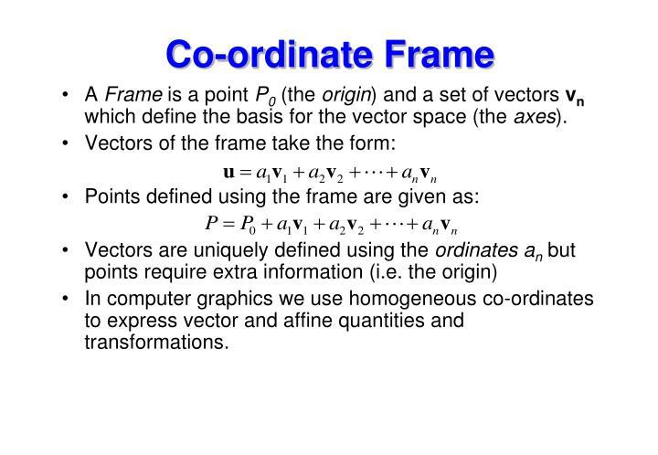 Co-ordinate Frame