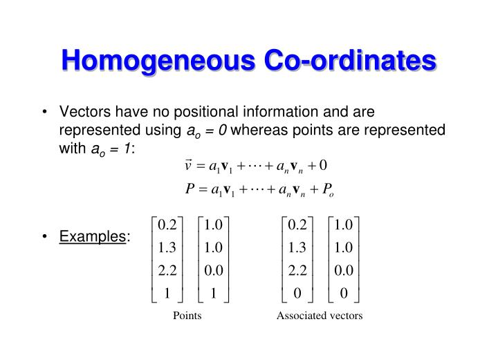Homogeneous Co-ordinates