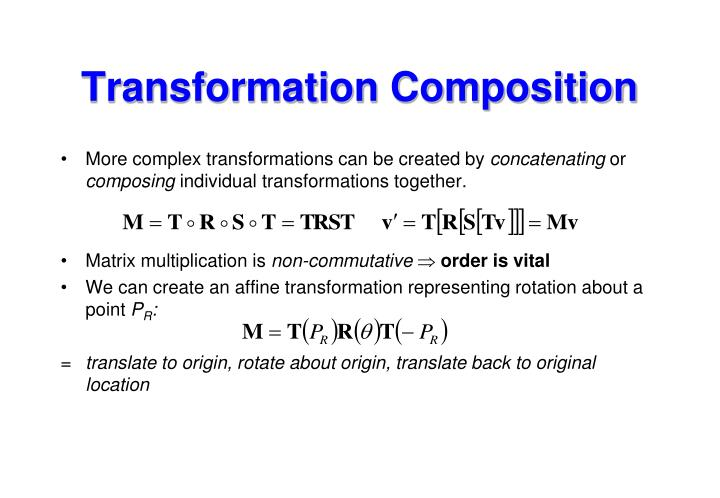 Transformation Composition