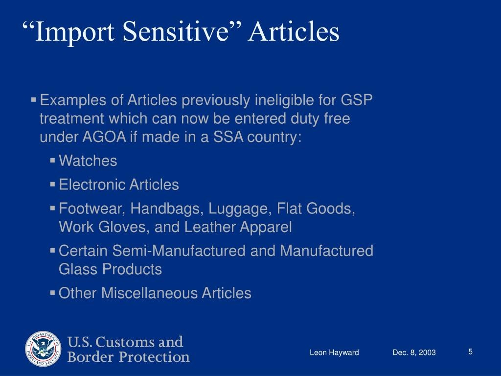 Examples of Articles previously ineligible for GSP treatment which can now be entered duty free under AGOA if made in a SSA country: