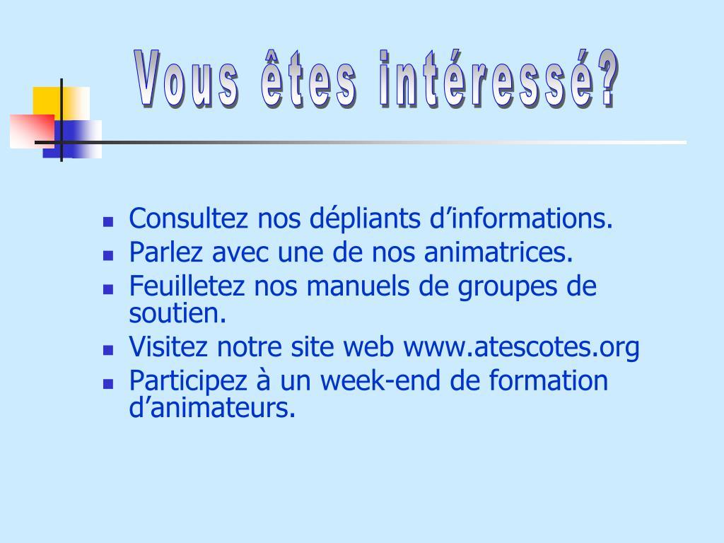 Vous êtes intéressé?
