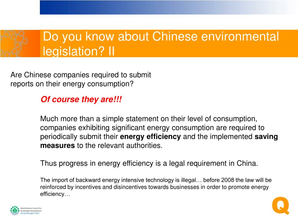Do you know about Chinese environmental legislation? II
