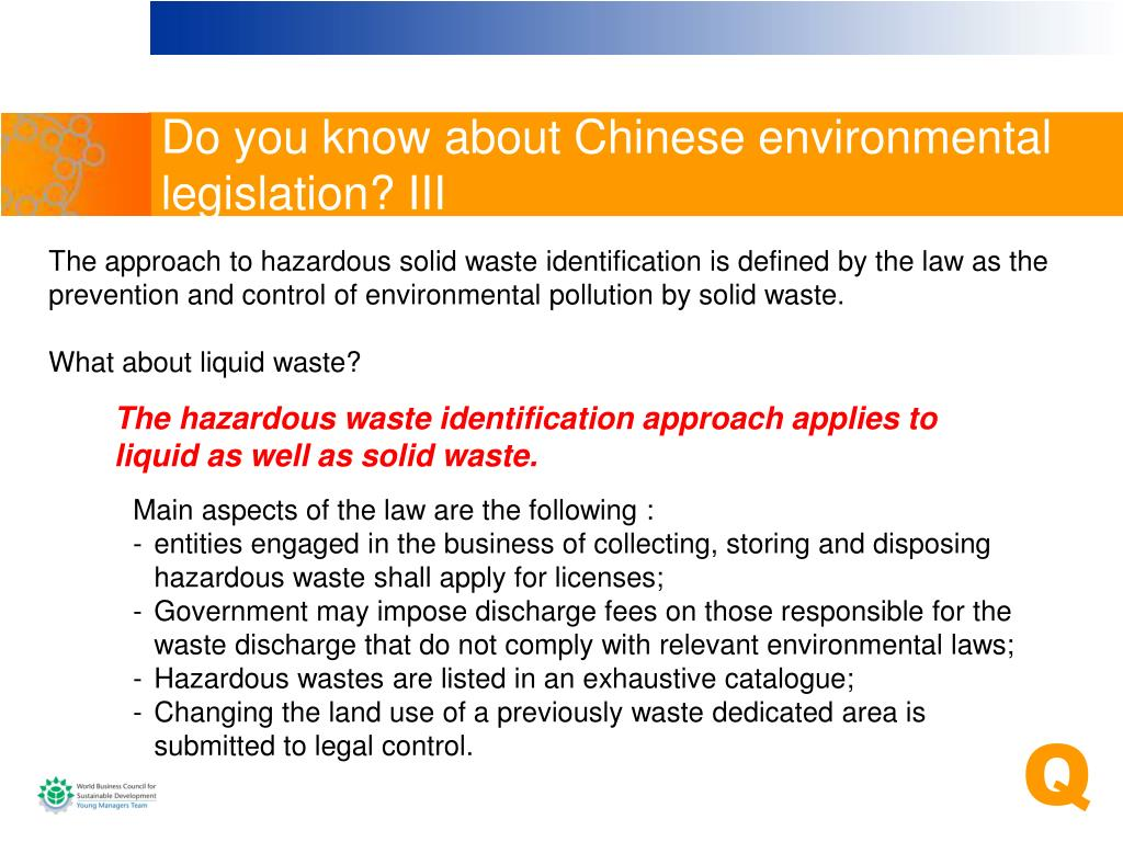 Do you know about Chinese environmental legislation? III