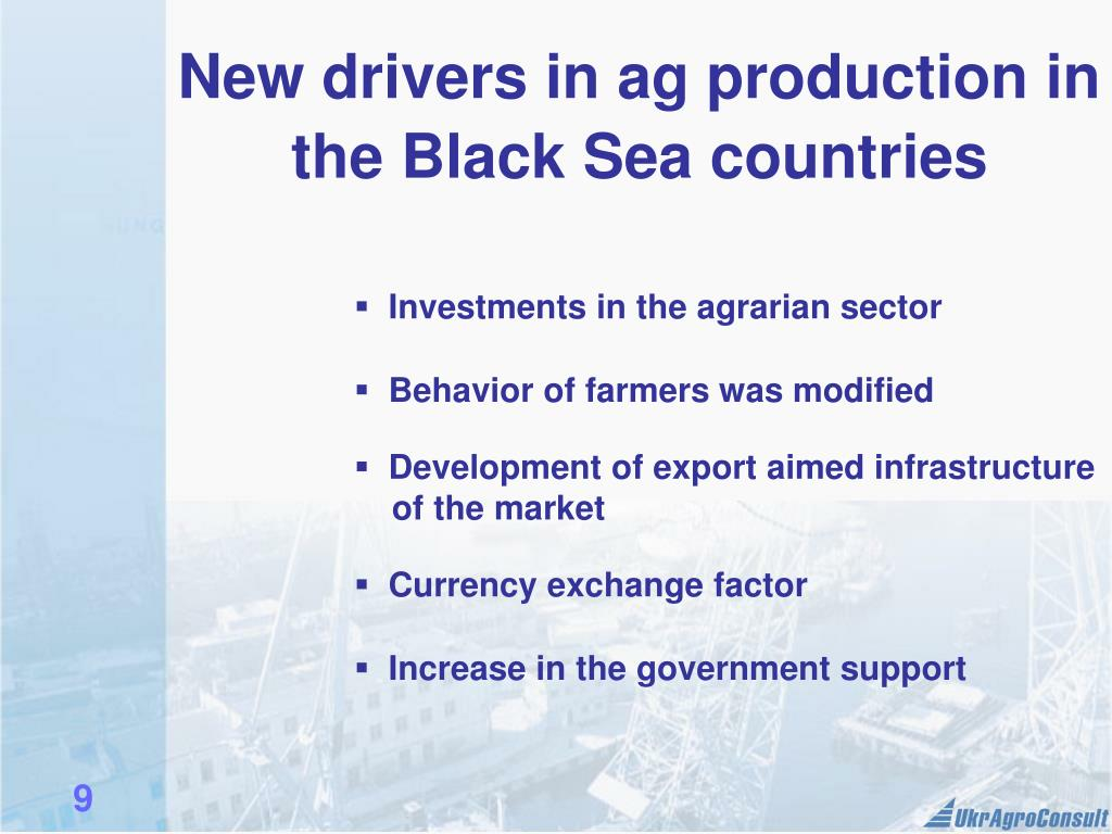 New drivers in ag production in the Black Sea countries