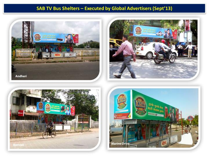 SAB TV Bus Shelters – Executed by Global Advertisers (Sept'13)