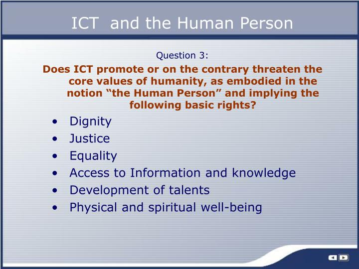 ICT  and the Human Person