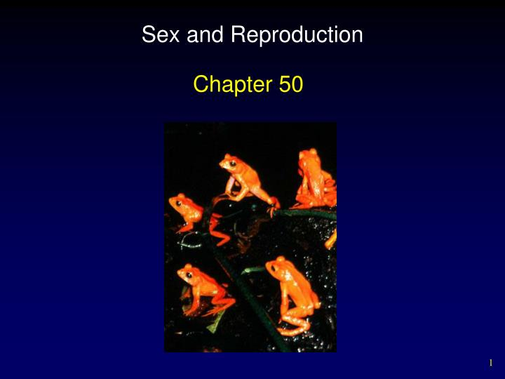 Sex and reproduction