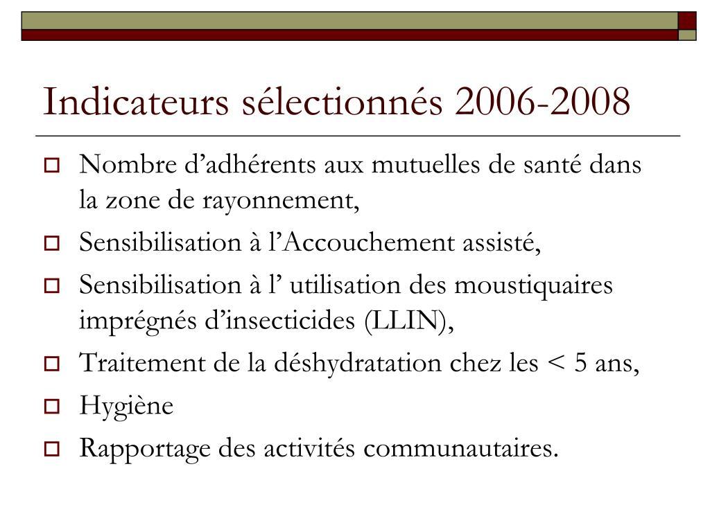 Indicateurs sélectionnés 2006-2008