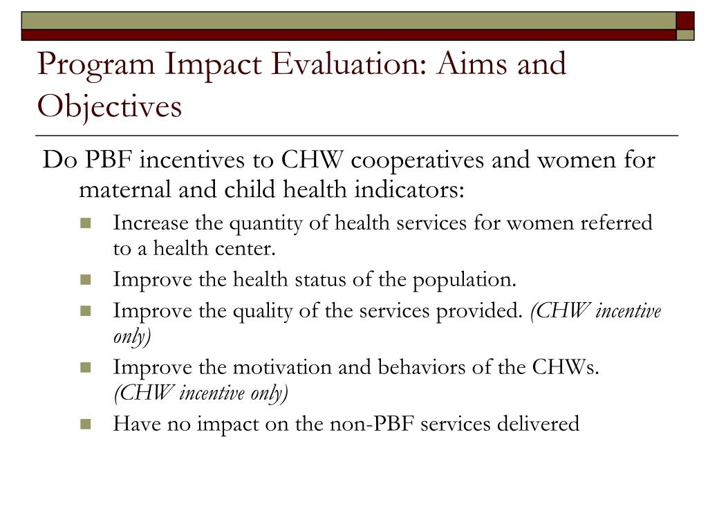 Program Impact Evaluation: Aims and Objectives