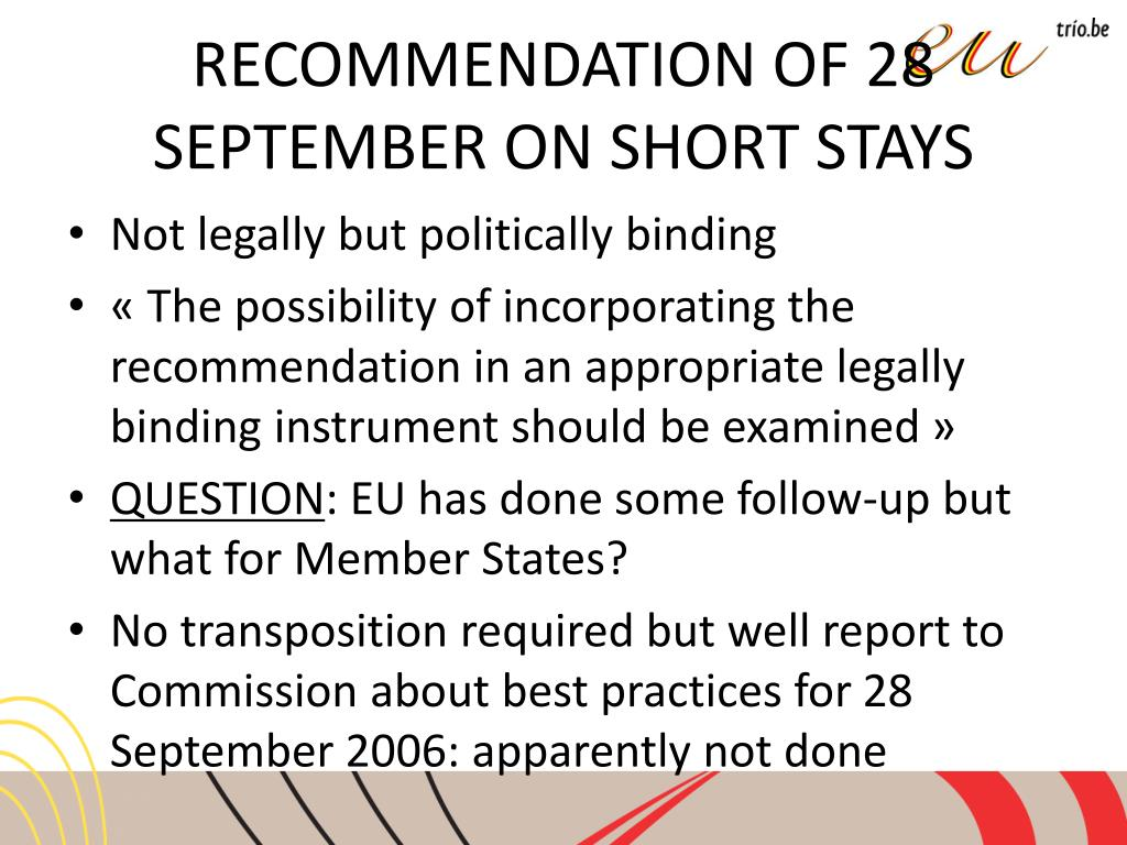 RECOMMENDATION OF 28 SEPTEMBER ON SHORT STAYS
