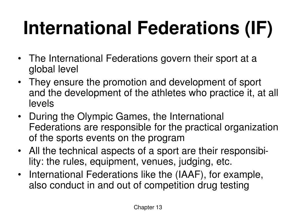 International Federations (IF)
