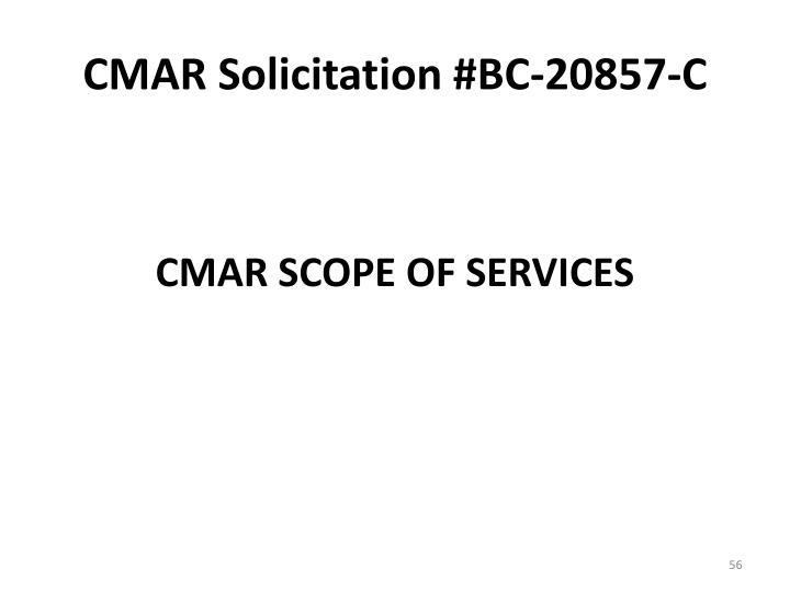 CMAR Solicitation #BC-20857-C
