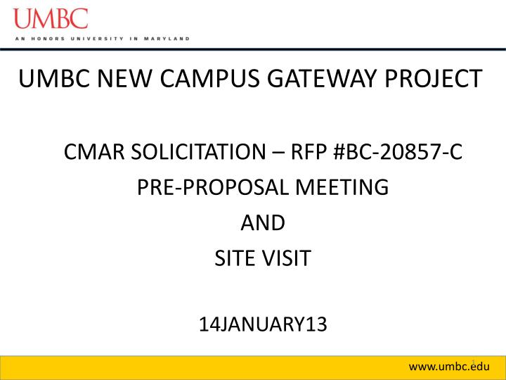 Umbc new campus gateway project