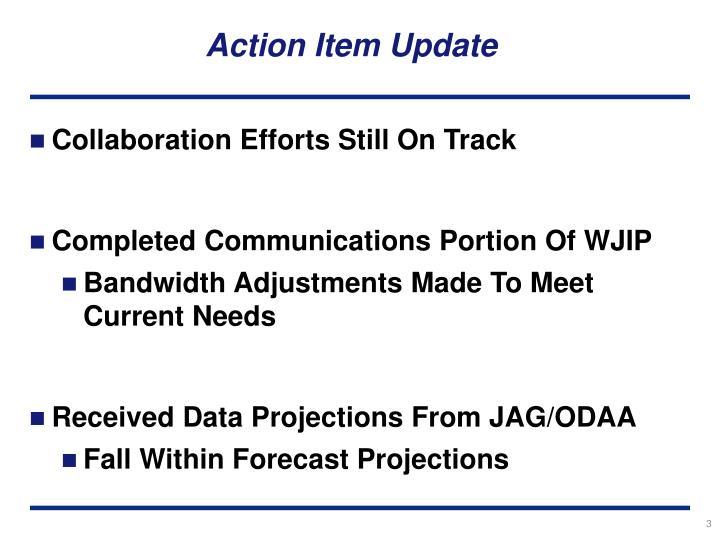 Action Item Update