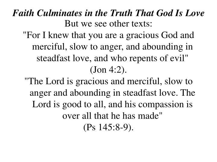 Faith Culminates in the Truth That God Is Love