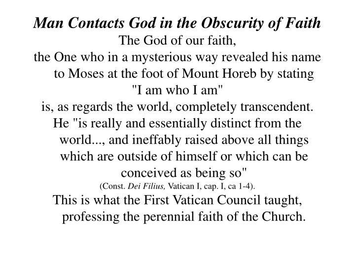 Man Contacts God in the Obscurity of Faith
