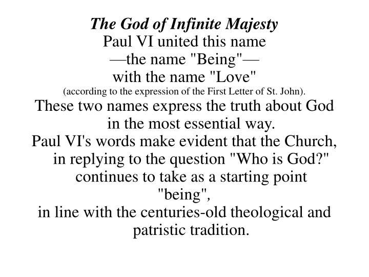 The God of Infinite Majesty