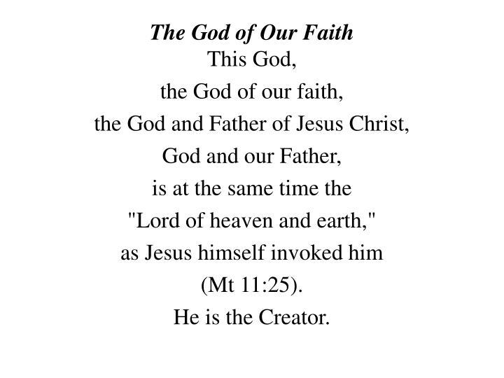 The God of Our Faith
