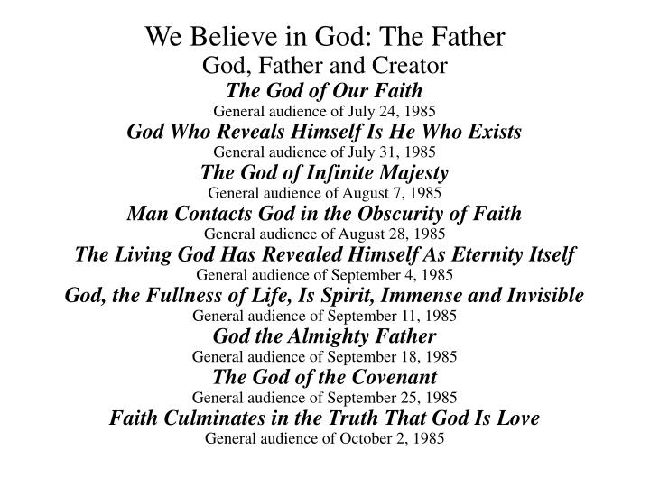 We Believe in God: The Father