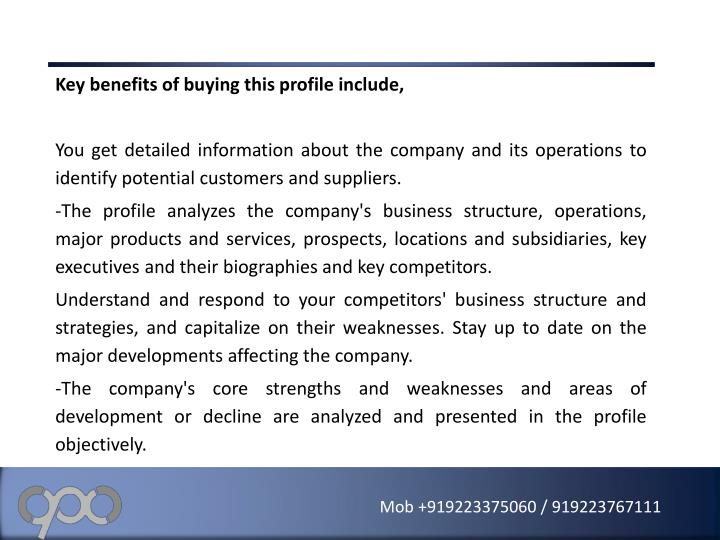 Key benefits of buying this profile include