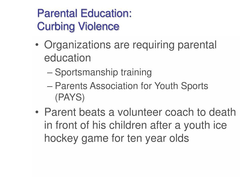 Parental Education: