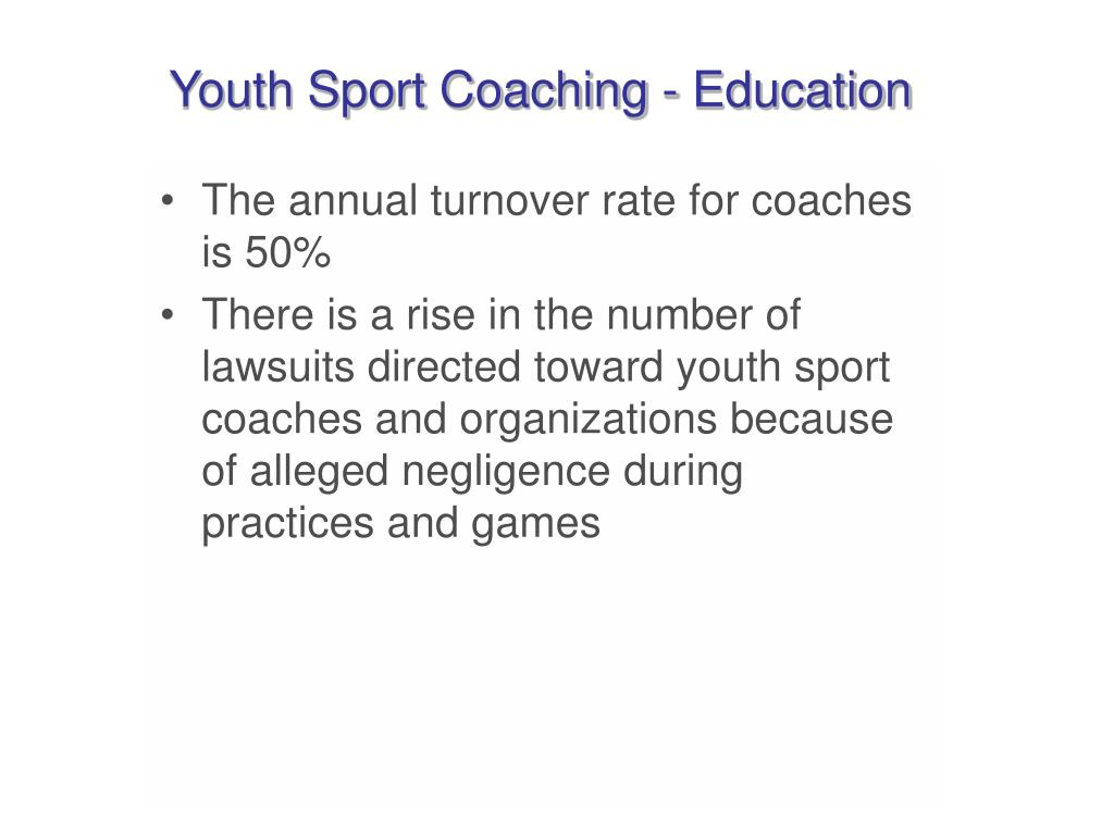 Youth Sport Coaching - Education