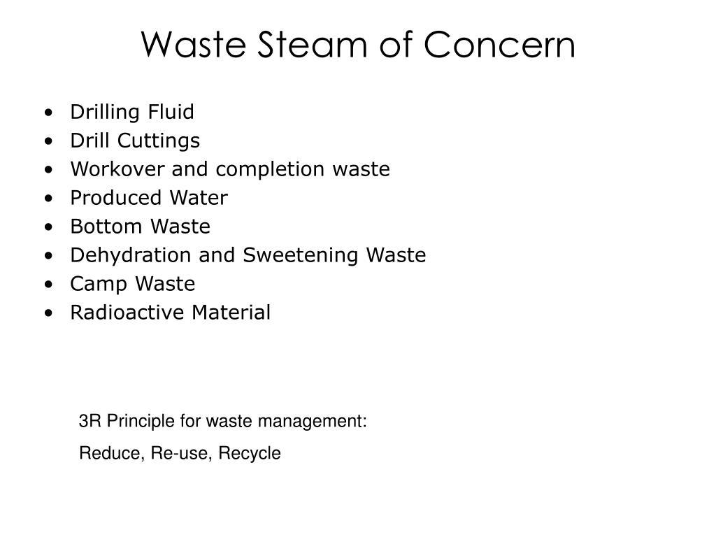 Waste Steam of Concern