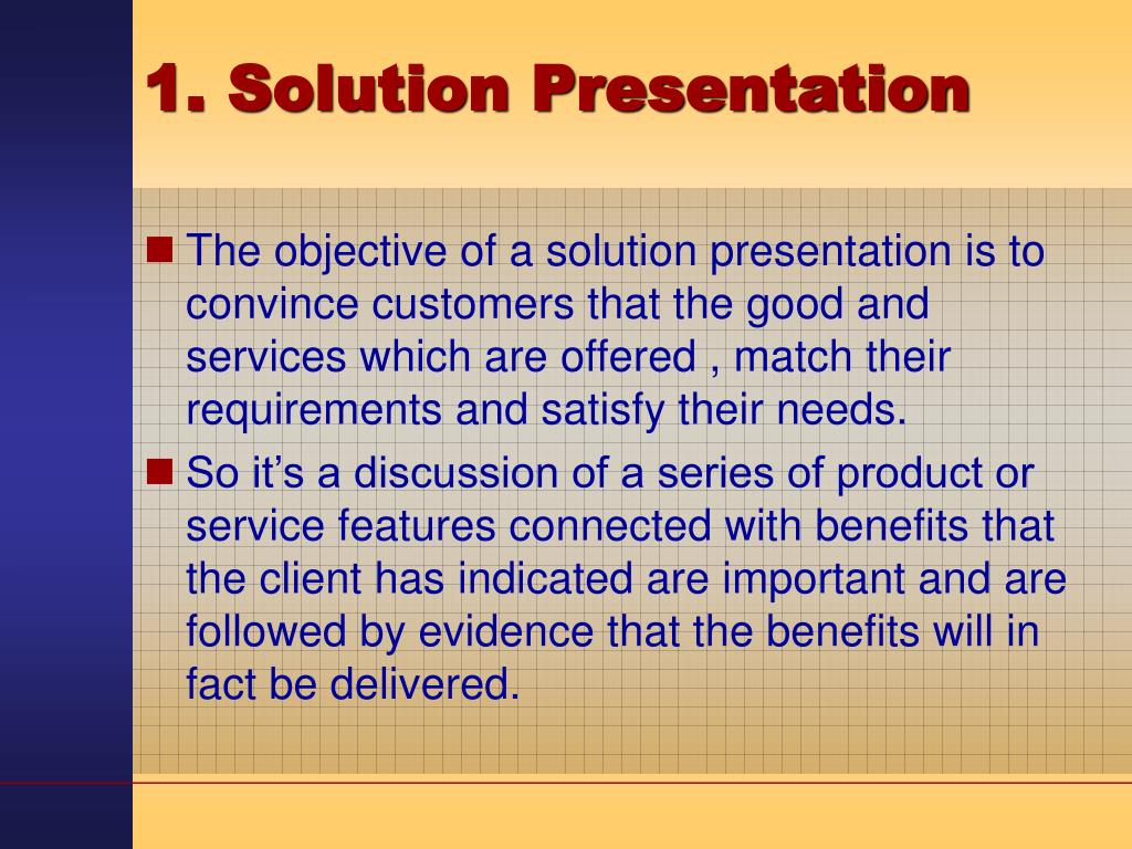 1. Solution Presentation