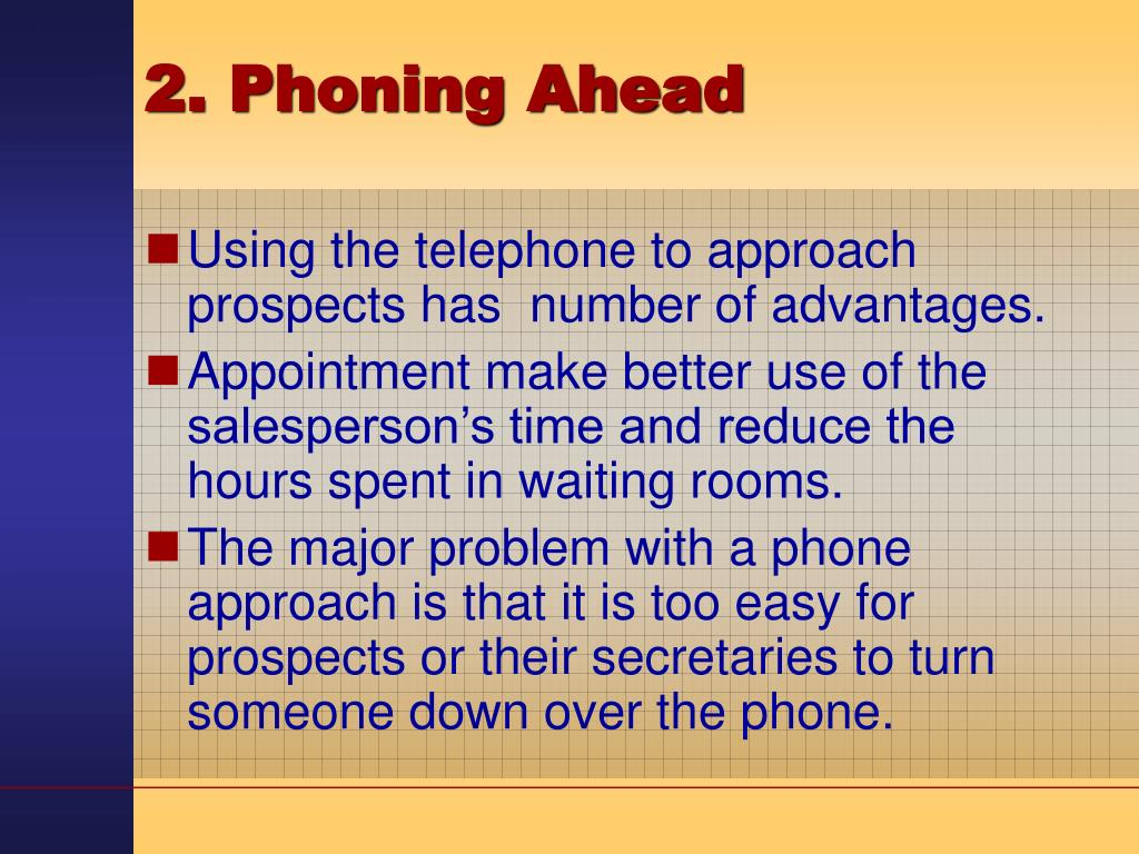 2. Phoning Ahead