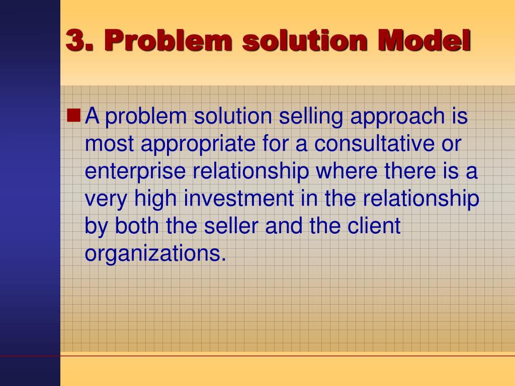 3. Problem solution Model