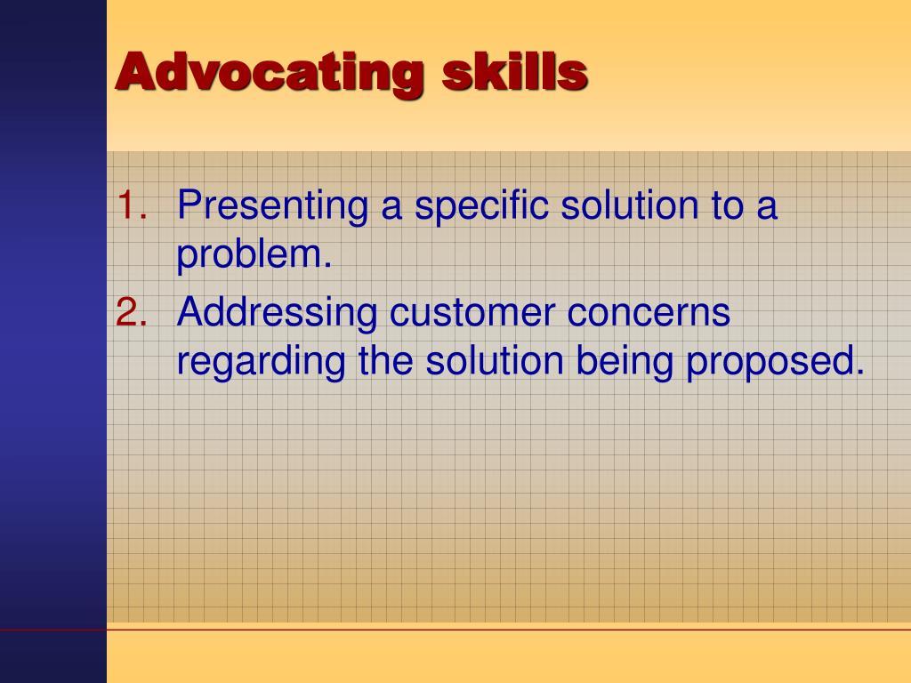 Advocating skills
