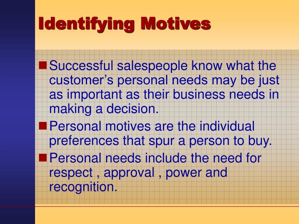 Identifying Motives