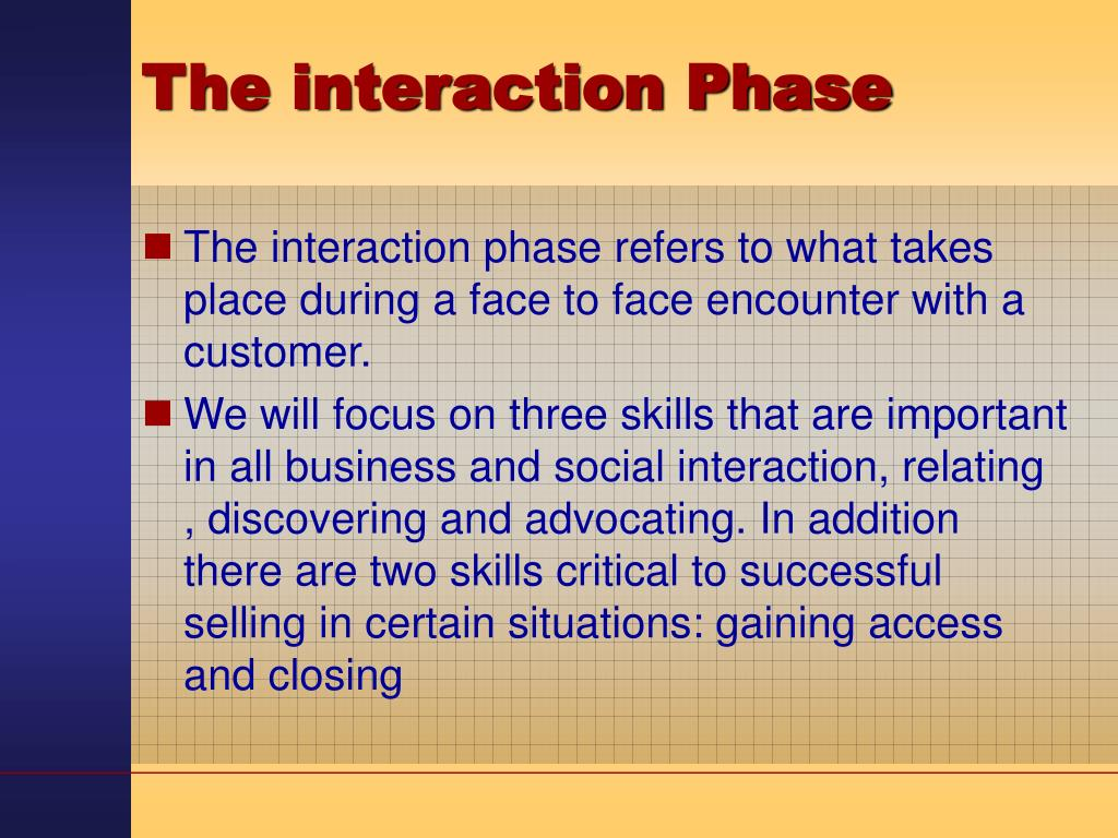The interaction Phase