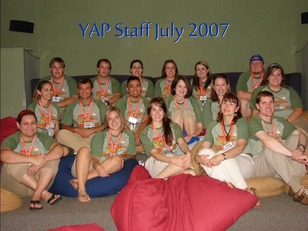 YAP Staff July 2007