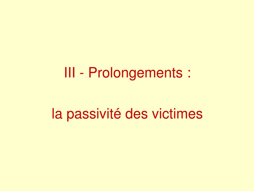 III - Prolongements :
