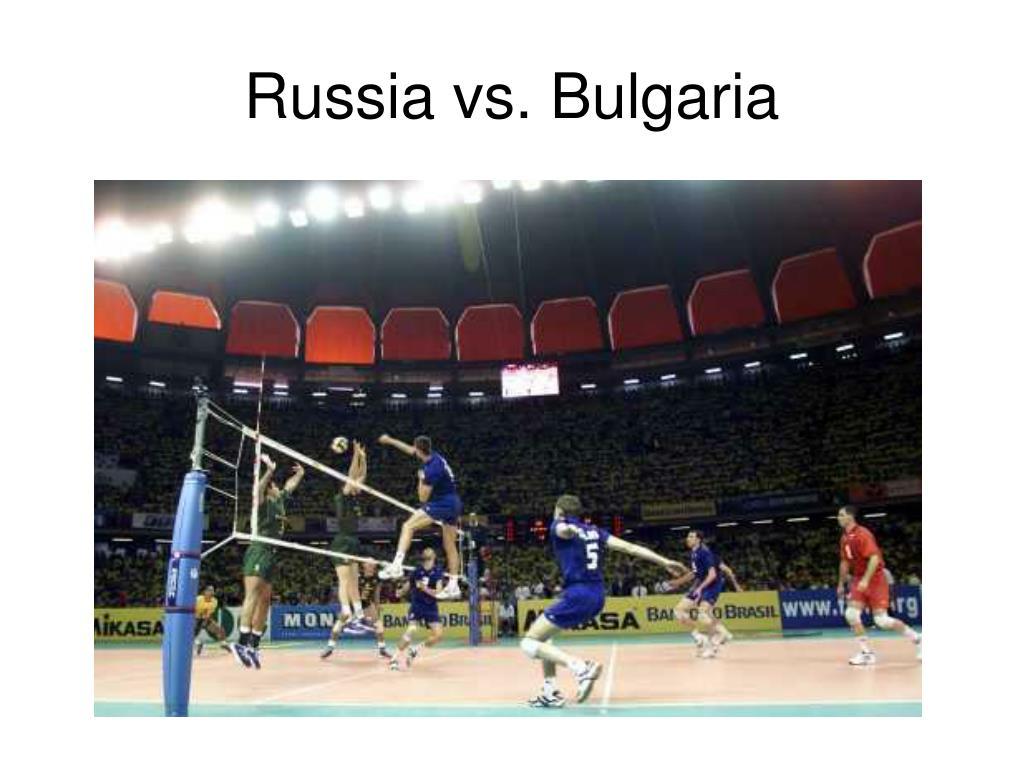 Russia vs. Bulgaria