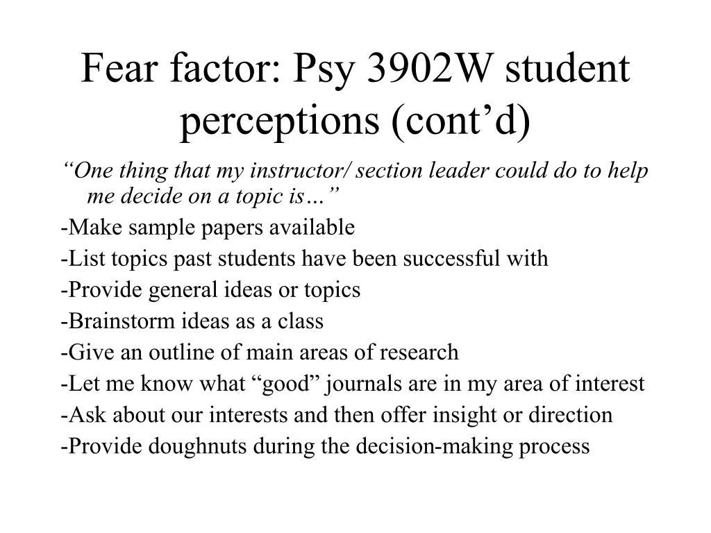 Fear factor: Psy 3902W student perceptions (cont'd)